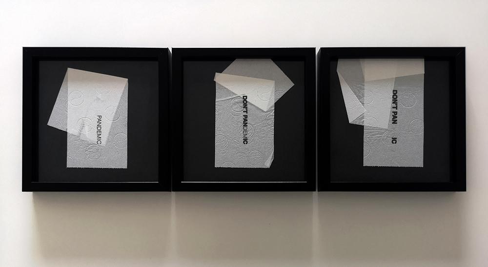 Vitor Malva - dontpandemic_triptico, 2020, impressaó inkjet, papel higienico, 22x22cm cada